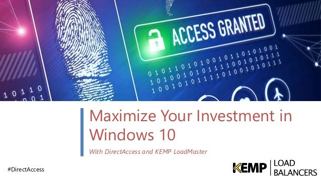 Remotezugriff (VPN) über Microsoft DirectAccess mit Windows 10 und Server 2012 von KEMP Load Balancers